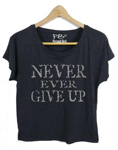 Never Ever Give Up!  Top