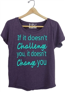 Fitness Running Tops -If it doesn't challenge you it doesn't change