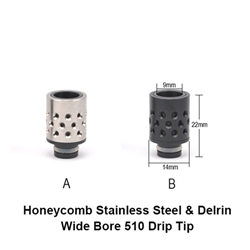 Honeycomb Wide Bore Stainless Steel & Delrin Drip Tip