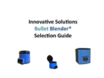 Innovative Solutions Bullet Blender Selection Guide