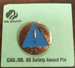 Old CAD/SR GS Safety Award Pin - RETIRED Girl Scout Cadette and Senior Award