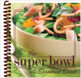Cookbooks!- The Super Bowl, 50 Sensational Salads