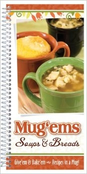 Cookbooks!- Mug'ems: Soups and Bread