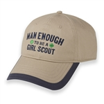 Man Enough to be a Girl Scout Baseball Cap