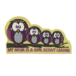My Mom is a Leader Owls Sew-On Fun Patch