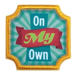 Ambassador - On My Own Badge