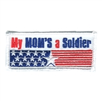 """My Mom's a Soldier Fun Patch"