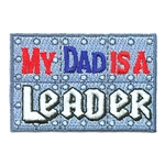 My Dad is a Leader Fun Patch