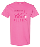 Ask Me About Girl Scout Cookies T-Shirt - Adult Sizes