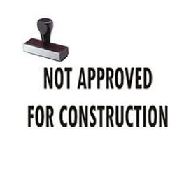 Not Approved For Construction Rubber Stamp