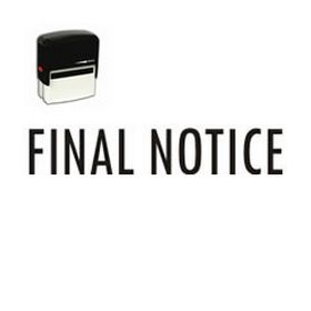 Self-Inking Final Notice Stamp