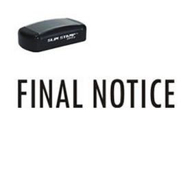Pre-Inked Final Notice Stamp