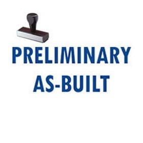 Preliminary As-Built Rubber Stamp
