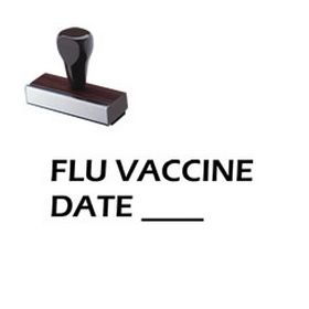 Flu Vaccine Date Rubber Stamp