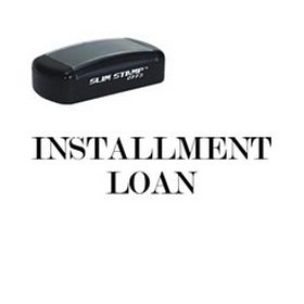 Slim Pre-Inked Installment Loan Stamp