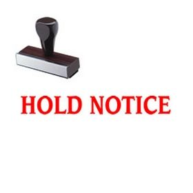 Hold Notice Rubber Stamp