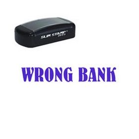 Slim Pre-Inked Wrong Bank Stamp