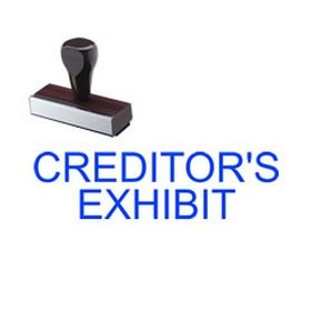 Creditors Exhibit Rubber Stamp