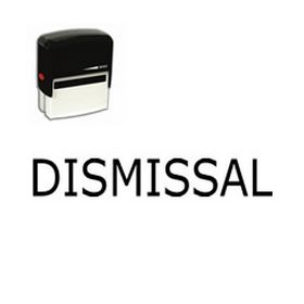Self-Inking Dismissal Stamp