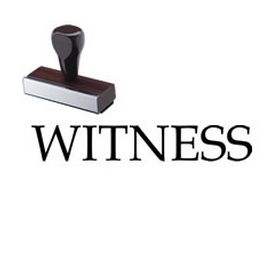 Witness Rubber Stamp