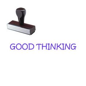 Good Thinking Rubber Stamp