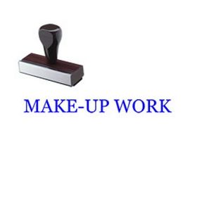 Make-Up Work Rubber Stamp