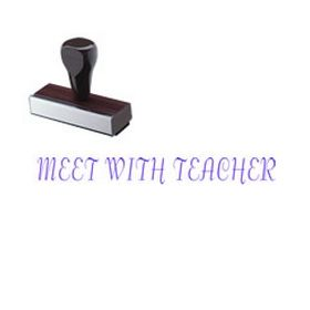 Meet With Teacher Rubber Stamp