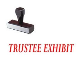 Trustee Exhibit Rubber Stamp