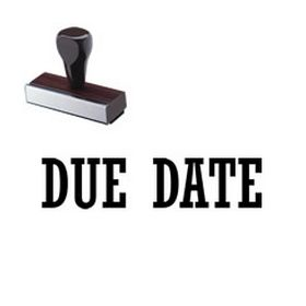 Due Date Rubber Stamp