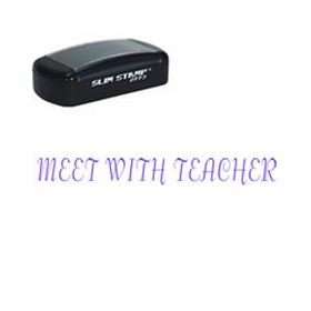 Pre-Inked Meet With Teacher Stamp