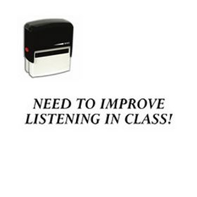 Self-Inking Need To Improve Listening In Class Stamp