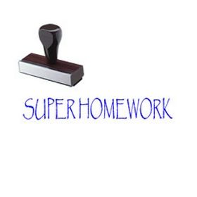 Super Homework Rubber Stamp