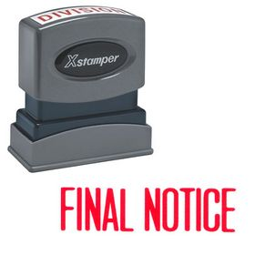 Final Notice Xstamper Stock Stamp