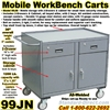 MOBILE CABINET WORKBENCH CARTS 99JN