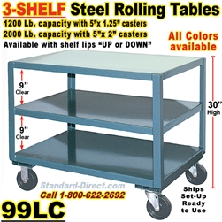 3 SHELF ROLLING STEEL TABLES 99LC