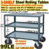 3 SHELF VERY HEAVY DUTY ROLLING STEEL TABLES 99LE