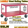 VERY HEAVY DUTY ROLLING STEEL TABLES 99LW