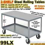 HEAVY DUTY ROLLING STEEL TABLES 99LX