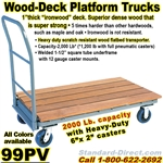 WOOD PLATFORM TRUCKS 99PV