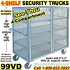 SEE THRU STEEL SECURITY TRUCKS 99VD