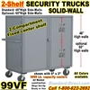 SOLID WALL STEEL SECURITY TRUCKS 99VF