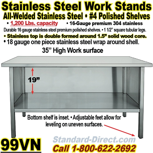STAINLESS STEEL WORK BENCH VN - 16 gauge stainless steel work table