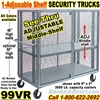 SEE THRU STEEL SECURITY TRUCKS 99VR