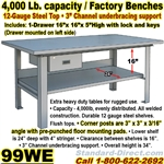 EXTRA HEAVY DUTY WORK BENCHES / 99WE