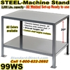 STEEL MACHINE STANDS / 99WS