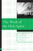 The Work of the Holy Spirit by Richard B. Gaffin Jr.