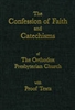 Westminster Confession of Faith and Catechisms with Proof Texts