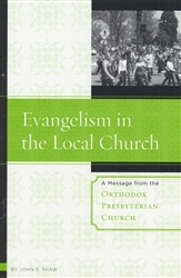 Evangelism in the Local Church by John Shaw