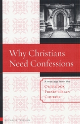 Why Christians Need Confessions