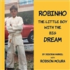 Robinho - Boy with a Dream Book
